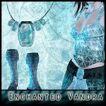 Enchanted: For the Vandra Outfit