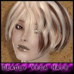 Deadly: For Vega Hair